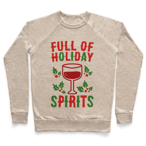 Full of Holiday Spirits Pullover