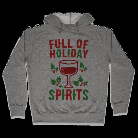 Full of Holiday Spirits Hooded Sweatshirt