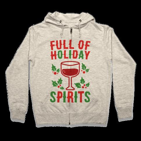 Full of Holiday Spirits Zip Hoodie