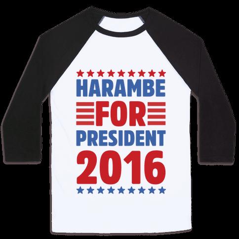 Harambe For President 2016 Baseball Tee