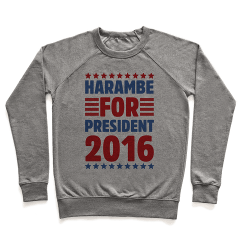 Harambe For President 2016 Pullover