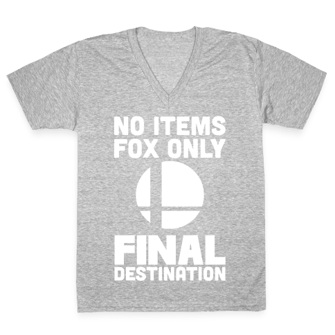 No Items, Fox Only, Final Destination  V-Neck Tee Shirt