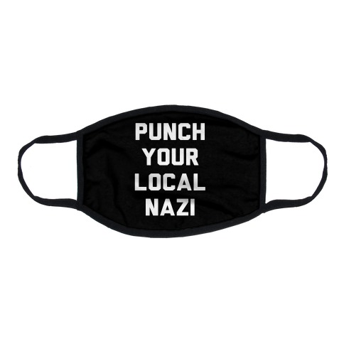 Punch Your Local Nazi Flat Face Mask