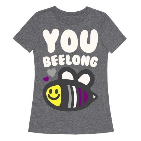 You Belong Asexual Pride White Print Womens T-Shirt