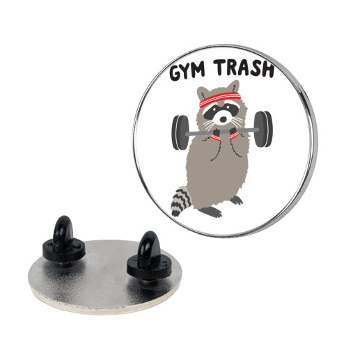 Gym Trash Raccoon pin