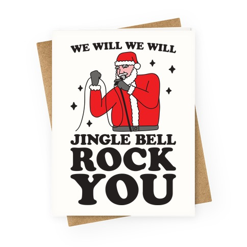 We Will Jingle Bell Rock You Parody Greeting Card