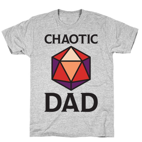 Chaotic Dad T-Shirt