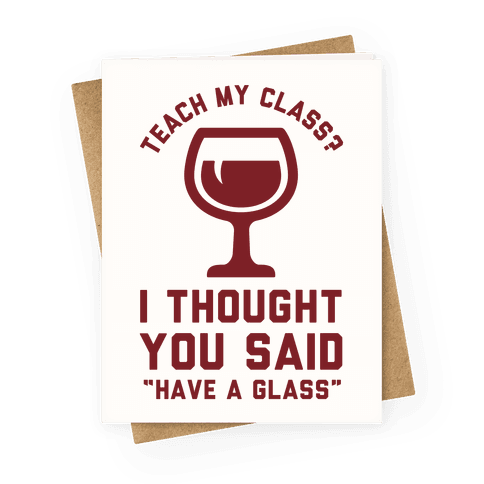 Teach my Class Greeting Card