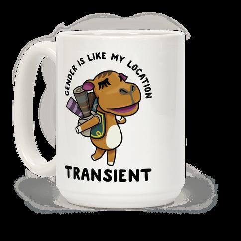 Gender is Like My Location Transient Sahara Coffee Mug