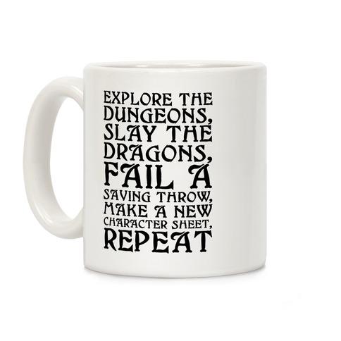 Explore The Dungeons, Slay The Dragons Coffee Mug