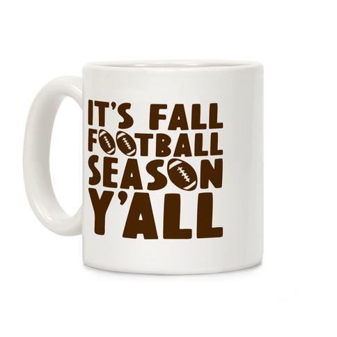 It's Fall Football Season Y'all Coffee Mug