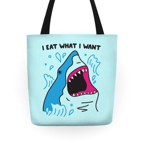I Eat What I Want Shark Tote