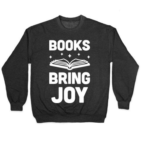 Books Bring Joy Pullover