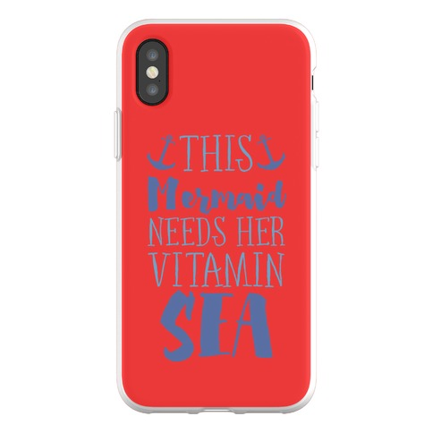 This Mermaid Needs Her Vitamin Sea Phone Flexi-Case