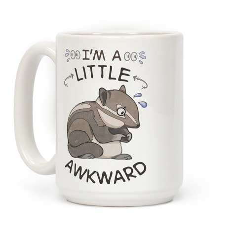 I'm A Little Awkward Coffee Mug