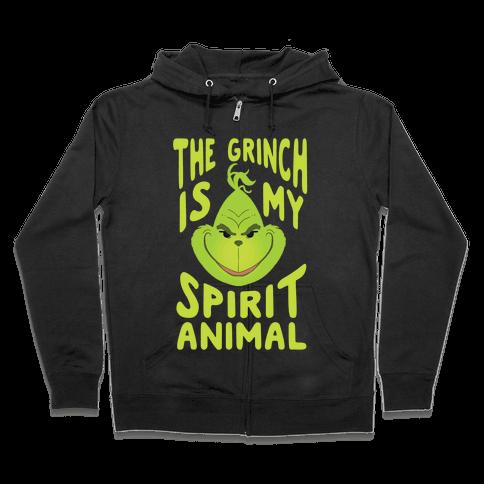 The Grinch Is My Spirit Animal Zip Hoodie