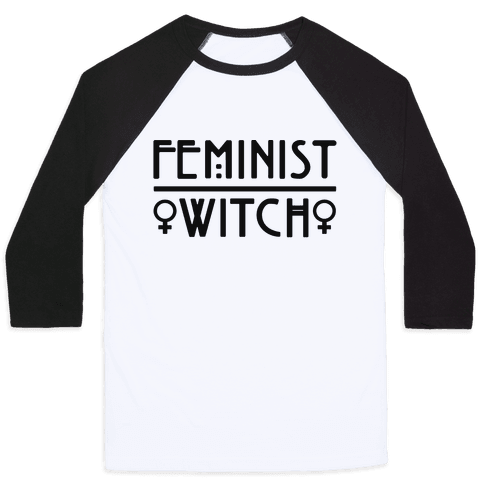 Feminist Witch  Baseball Tee