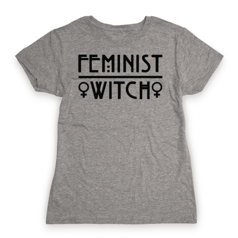 Feminist Witch  Womens T-Shirt