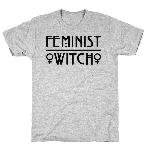Feminist Witch  Mens T-Shirt