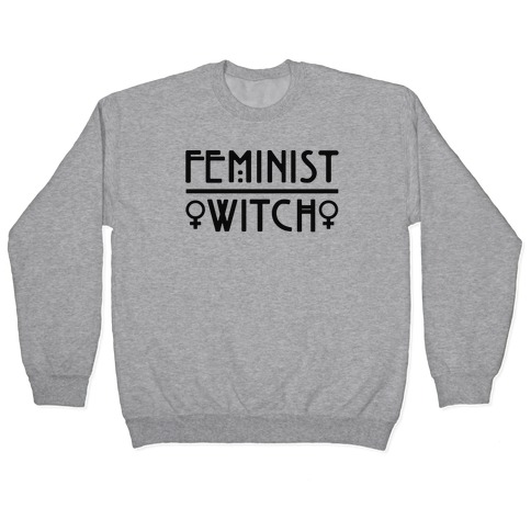 Feminist Witch Pullover