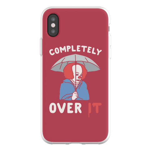 Completely Over It Parody Phone Flexi-Case