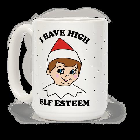I Have High Elf Esteem