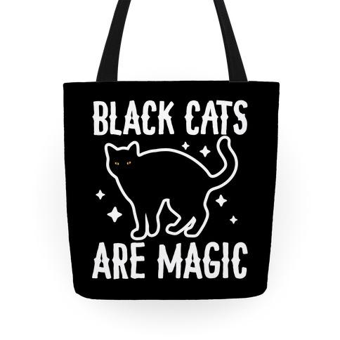 Black Cats Are Magic Tote
