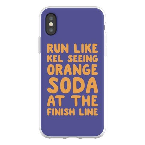 Run Like Kel Seeing Orange Soda At The Finish Line Phone Flexi-Case
