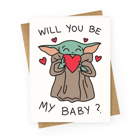 Will You Be My Baby? Baby Yoda Greeting Card