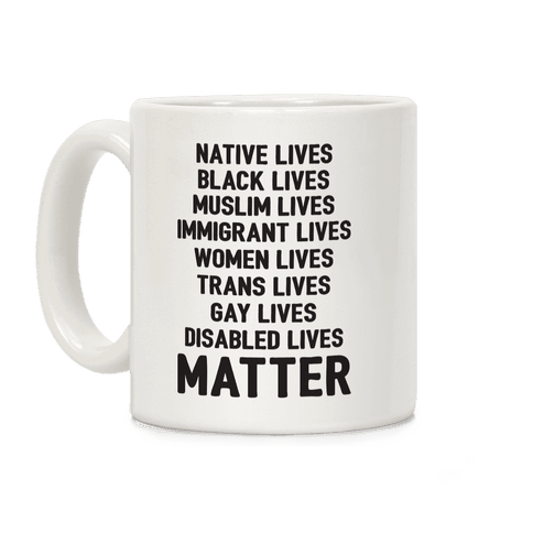 Minority Lives Matter Coffee Mug