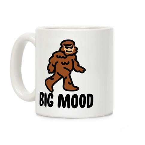 Big Mood Big Foot Coffee Mug