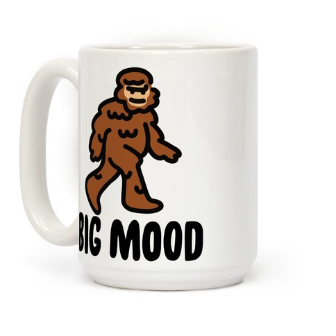 Big Mood Big Foot Coffee Mug