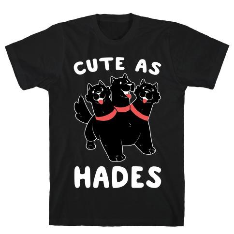 Cute as Hades - Cerberus T-Shirt