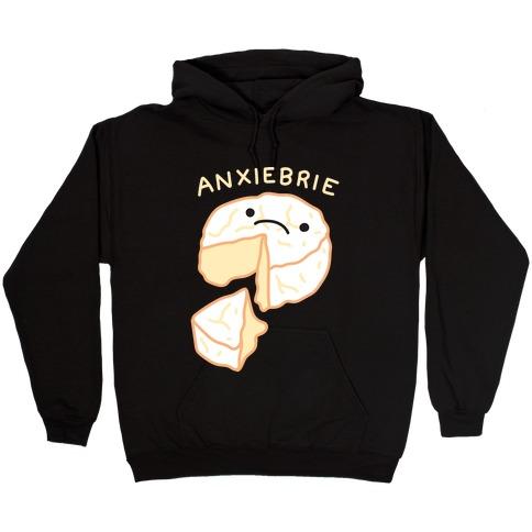 Anxie-brie Anxious Cheese Hooded Sweatshirt