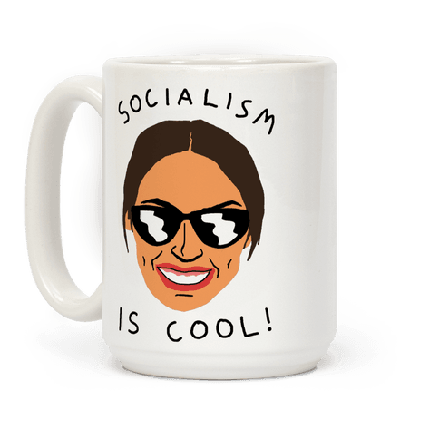 Socialism Is Cool Alexandria Ocasio-Cortez Coffee Mug
