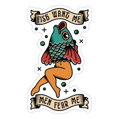 Fish Want Me Men Fear Me Reverse Mermaid Die Cut Sticker