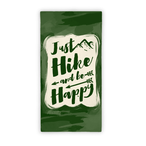 Just Hike and Be Happy Towel Beach Towel