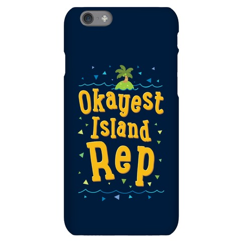 Okayest Island Rep Phone Case
