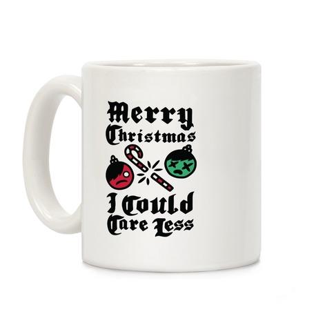 Merry Christmas, I Could Care Less Coffee Mug