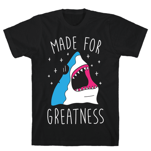 Made For Greatness (White) Mens T-Shirt