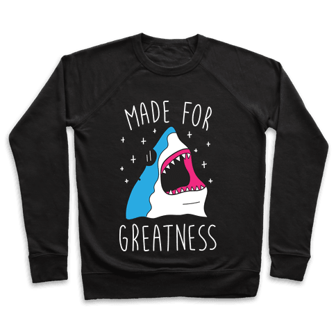 Made For Greatness (White) Pullover
