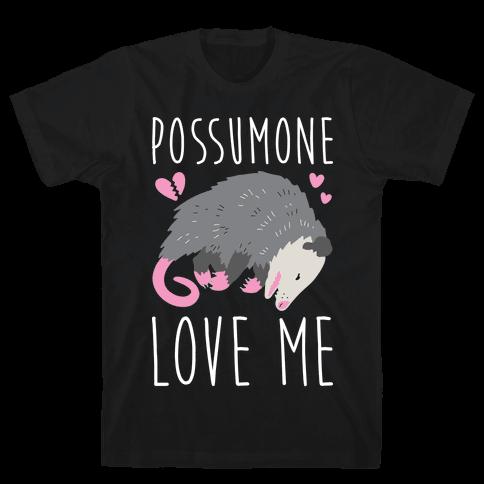 Possumone Love Me Opossum Mens T-Shirt