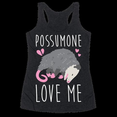 Possumone Love Me Opossum Racerback Tank Top