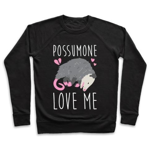 Possumone Love Me Opossum Pullover
