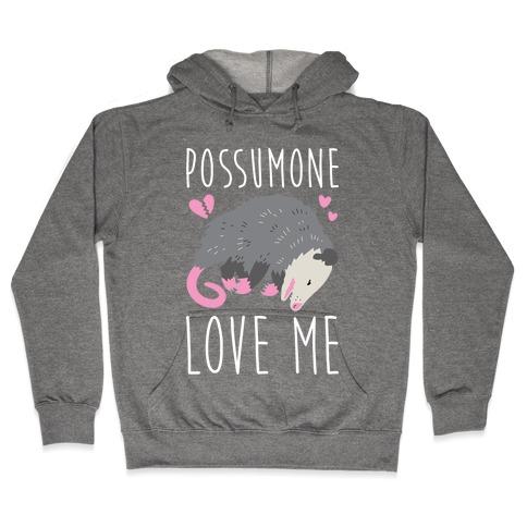 Possumone Love Me Opossum Hoodie | LookHUMAN