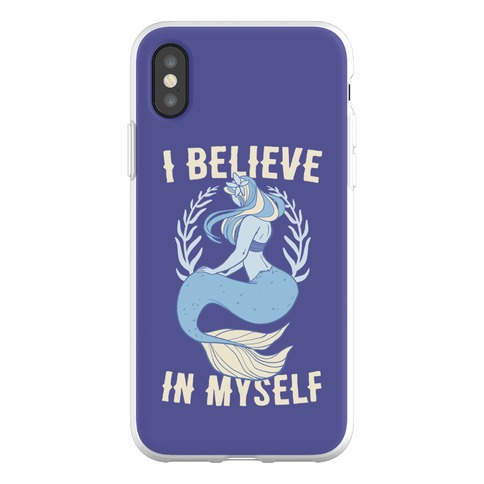 I Believe In Myself - Mermaid Phone Flexi-Case