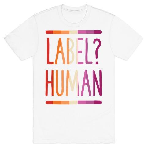 Label? Human Lesbian Pride T-Shirt