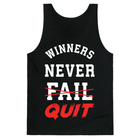 Winners Never Quit Tank Top