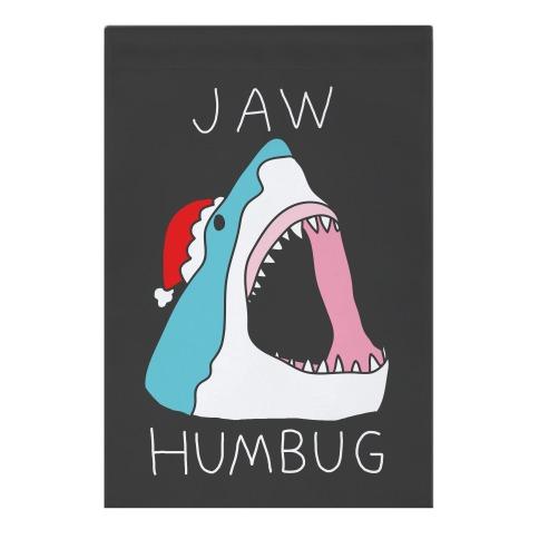 Jaw Humbug Garden Flag
