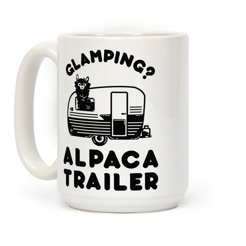 Glamping? Alpaca Trailer Coffee Mug